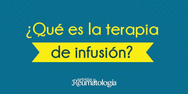 ¿Qué es la terapia de infusión?