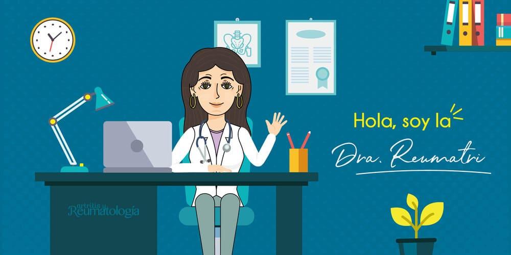Conoce a la Doctora Reumatri, Aprende de condiciones reumáticas y las preguntas más frecuentes de los pacientes